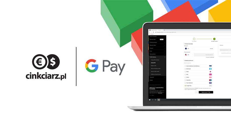 Płać z Google Pay w Cinkciarz.pl